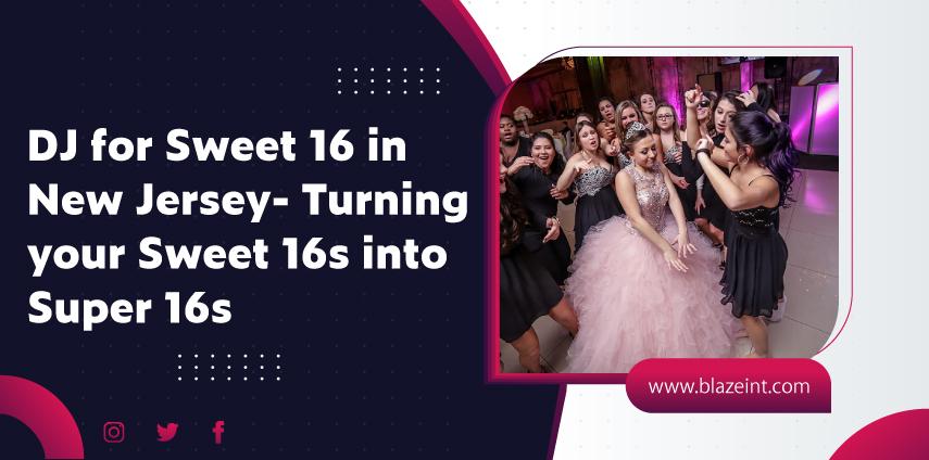 blog-sweet 16 dj nj